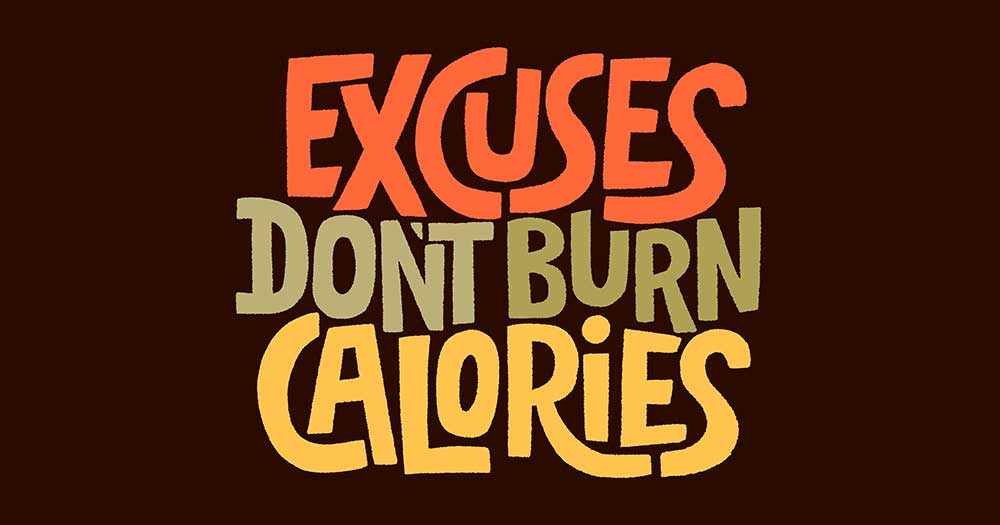 excuses for not working out or not doing exercises