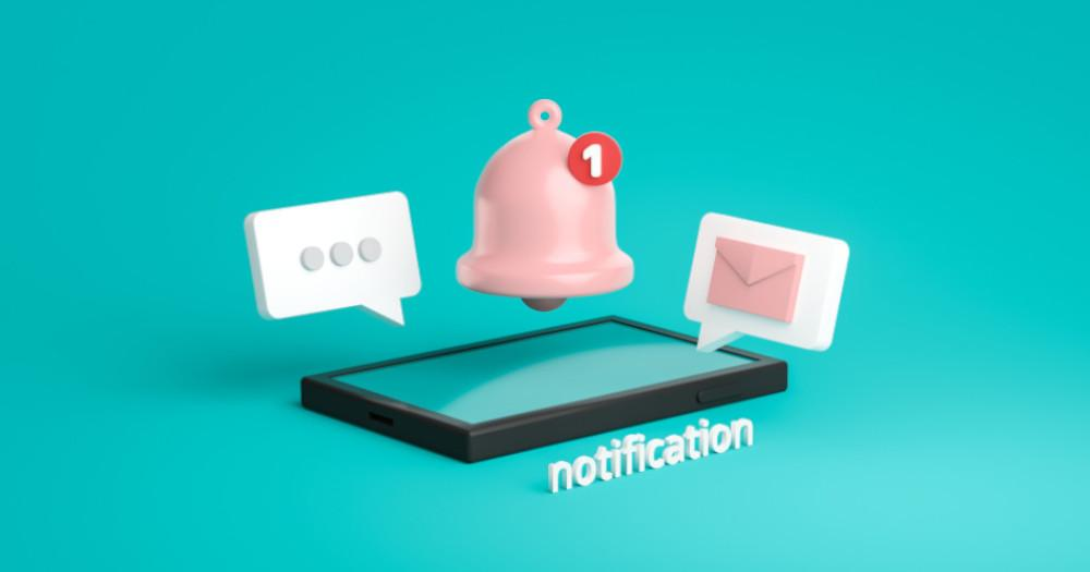 When You Send A Notification, Make Sure It Is Something Worth Your Consumer's Time